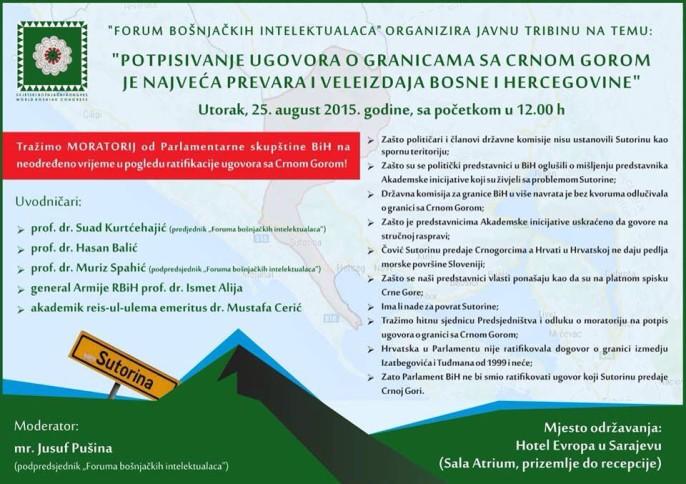 Sutorina: Tribina bosanskih gazija koji se bore protiv drzavnicke izdaje Bosanskog teritorija